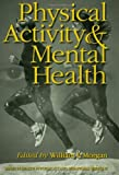 Physical Activity and Mental Health, , 1560323655