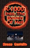 K-1000: IntoThe Bowels of Hell, Bruce Costello, 1466452374