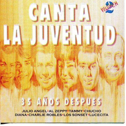 ... Canta La Juventud - 35 Años De.