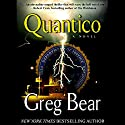 Quantico Audiobook by Greg Bear Narrated by Jeff Woodman