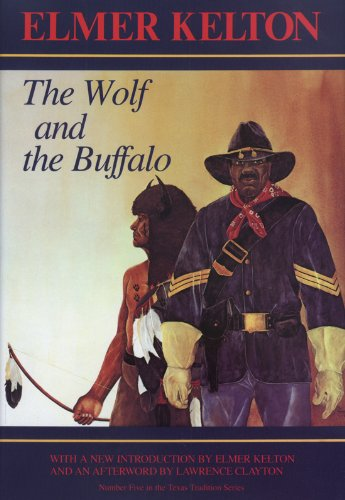 The Wolf and the Buffalo (Texas Tradition Series)
