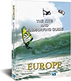 The Kite and Windsurfing Guide Europe: English Edition