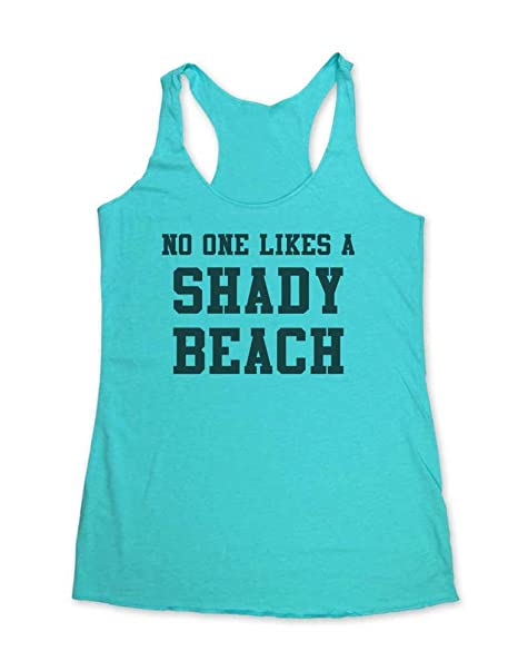 c72c09388b Amazon.com: wallsparks No One Likes A Shady Beach - Funny Workout Tank top  - Super Soft Tri-Blend Racerback Tank Crown Hill: Clothing