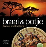 Braai and Potjie Flavours and Traditions