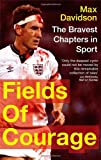 Fields of Courage, Max Davidson, 0349122601