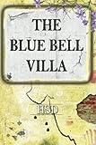 The Blue Bell Villa
