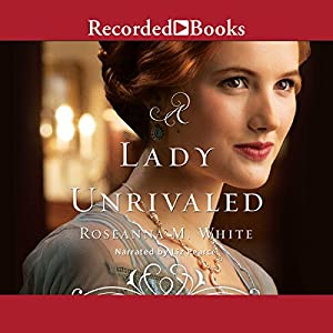 A Lady Unrivaled Audiobook
