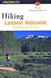 img - for Hiking Lassen Volcanic National Park (Regional Hiking Series) book / textbook / text book