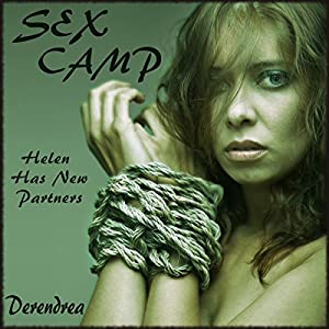 Sex Camp - Menage Erotica - Part II Audiobook