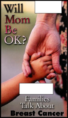 Will Mom Be Ok? Families Talk About Breast Cancer (VHS - Komen Foundation