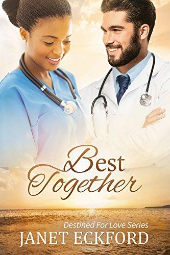 Best Together (Destined For Love Book 3)