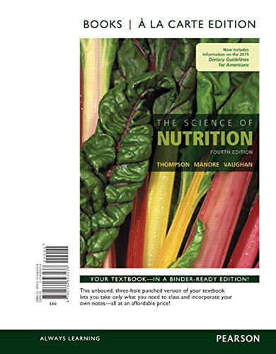 The Science of Nutrition, Books a la Carte Edition (4th Edition)