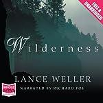 Wilderness   Lance Weller