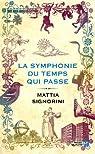 La symphonie du temps qui passe par Signorini