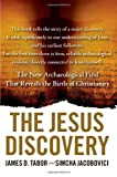 The Jesus Discovery, Simcha Jacobovici and James D. Tabor, 145165040X