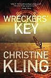Wreckers' Key (Seychelle Sullivan) (Volume 4)