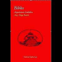 Biblos: Arquitectura simbólica 2 edición