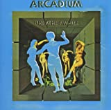 Breathe Awhile by ARCADIUM (2012-08-14)