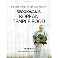Wookwan's Korean Temple Food: The Road to the Taste of Enlightenment