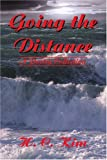 Going the Distance, H. C. Kim, 0595225047