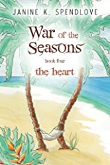 War of the Seasons, Book Four: The Heart Paperback