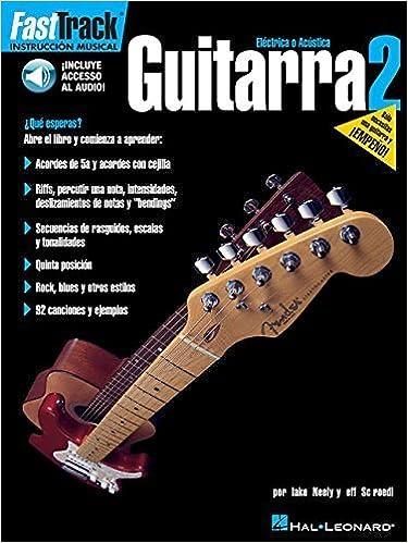 FASTTRACK GUITARRA 2 BK/CD SPANISH GUITAR by Jeff Schroedl (2002-10-01): Amazon.com: Books