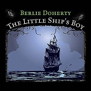 The Little Ship's Boy Audiobook