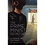 The Prime Minister's Secret Agent: A Maggie Hope Mystery, Book 4 | Susan Elia MacNeal