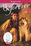 Smoke on the Wind: A Kaya Classic Volume 2 (American Girl Beforever Classic) (American Girl: Beforever: Kaya Classic)