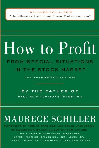 How to Profit from Special Situations in the Stock Market: The Authorized Edition by CreateSpace Independent Publishing Platform