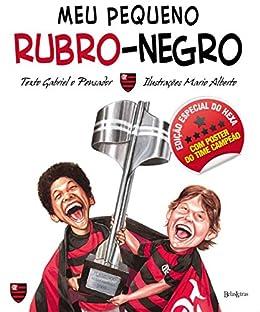 Amazon.com  Meu pequeno rubro-negro (Portuguese Edition) eBook ... 66fac9e324518