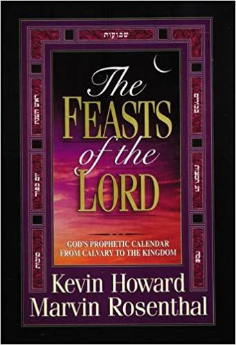 The Feasts of the Lord: God's Prophetic Calendar from