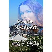 Seattle Bloodbath (The Demon Slayers Book 3)