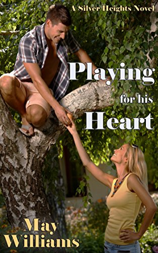 Playing for his Heart (Silver Heights)