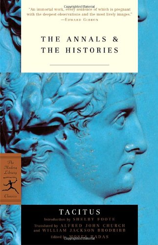 The Annals & The Histories (Modern Library Classics)
