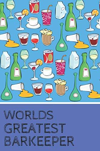 Worlds Greatest Barkeeper: Novelty Notebook For Male Bar Staff ()