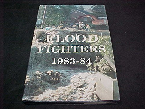 Flood Fighters 1983-84: An Account of the Mudslides and Flooding in Davis County