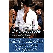 The Escape (A Prologue): A Mail Order Bride Romance (The Dalton Brides Book 1)