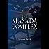 The Masada Complex