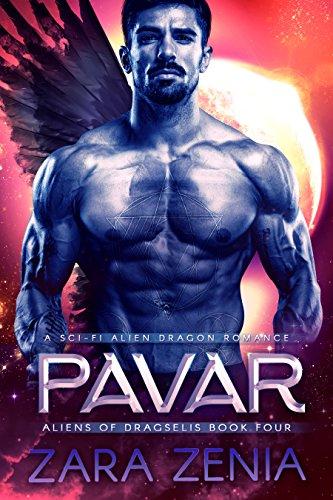 Pavar: A Sci-Fi Alien Dragon Romance (Aliens of Dragselis Book 4)