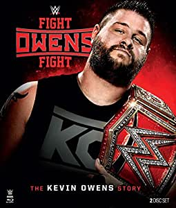 WWE: Fight Owens Fight - The Kevin Owens Story [Blu-ray]