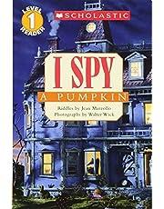 I Spy a Pumpkin (Scholastic Reader, Level 1)