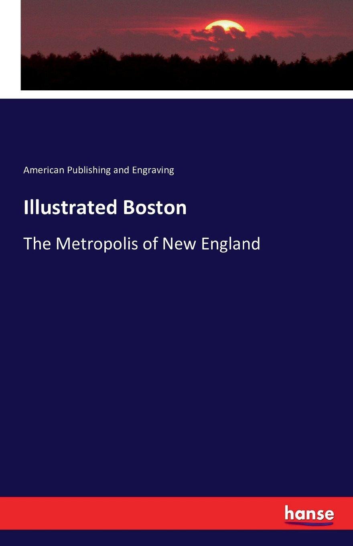 Read Online Illustrated Boston pdf