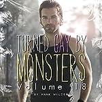 Turned Gay by Monsters: Volume 18 | Hank Wilder