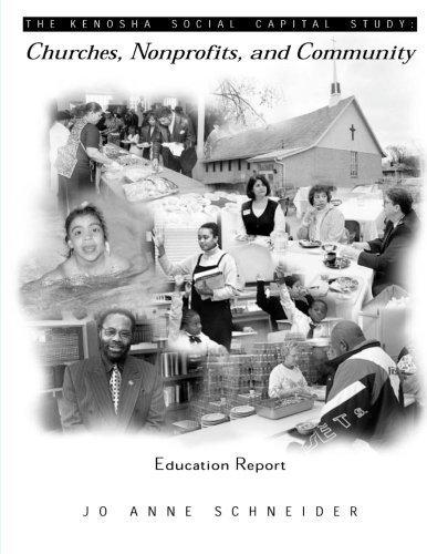 The Kenosha Social Capital Study: Churches, Nonprofits and Community by Dr. Jo Anne Schneider - Kenosha Mall