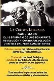 img - for Karl Marx: El 18 Brumario, Revolucion y Contrarrevolucion, y Critica del Programa de Gotha, Coleccion La Critica Literaria Por El (Spanish Edition) book / textbook / text book