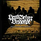 Friends Family Forever Reissue by Death Before Dishonor