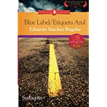 Blue Label / Etiqueta Azul (Spanish Edition)