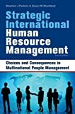 Strategic International Human Resource Management, Stephen J. Perkins and Susan M. Shortland, 074944357X