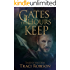 Gates the Hours Keep (Tales of Malstria Book 3)